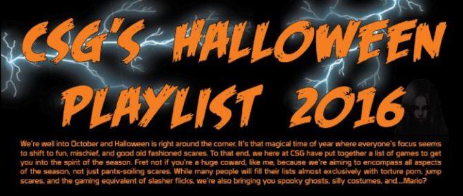 CSG's Halloween Gaming Playlist 2016