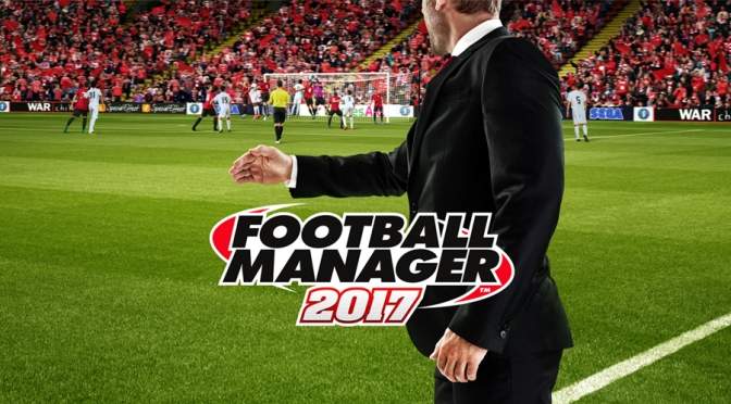 Football Manager 2017 Beta released