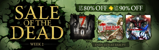 "Weekly Deals – Last minute call for Week 2 of Sony's ""Sale of the Dead"""