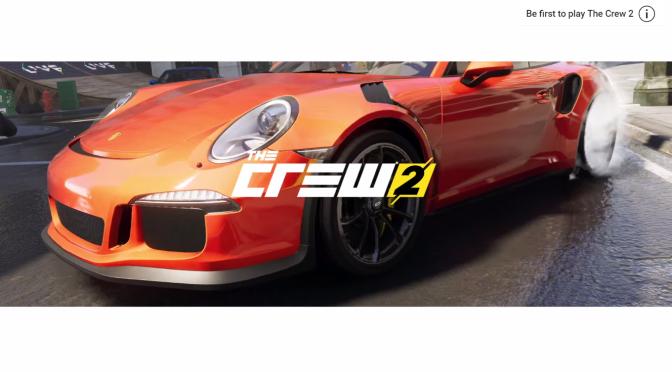The Crew 2 Ubisoft E3 2017 reveal