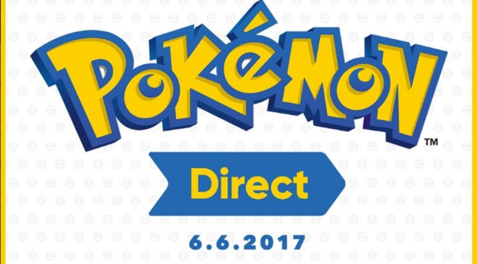 Pokemon Direct 6-6-2017